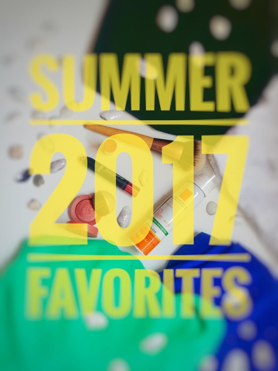 Some summer 2017 favorites/Няколко любимци от лято 2017