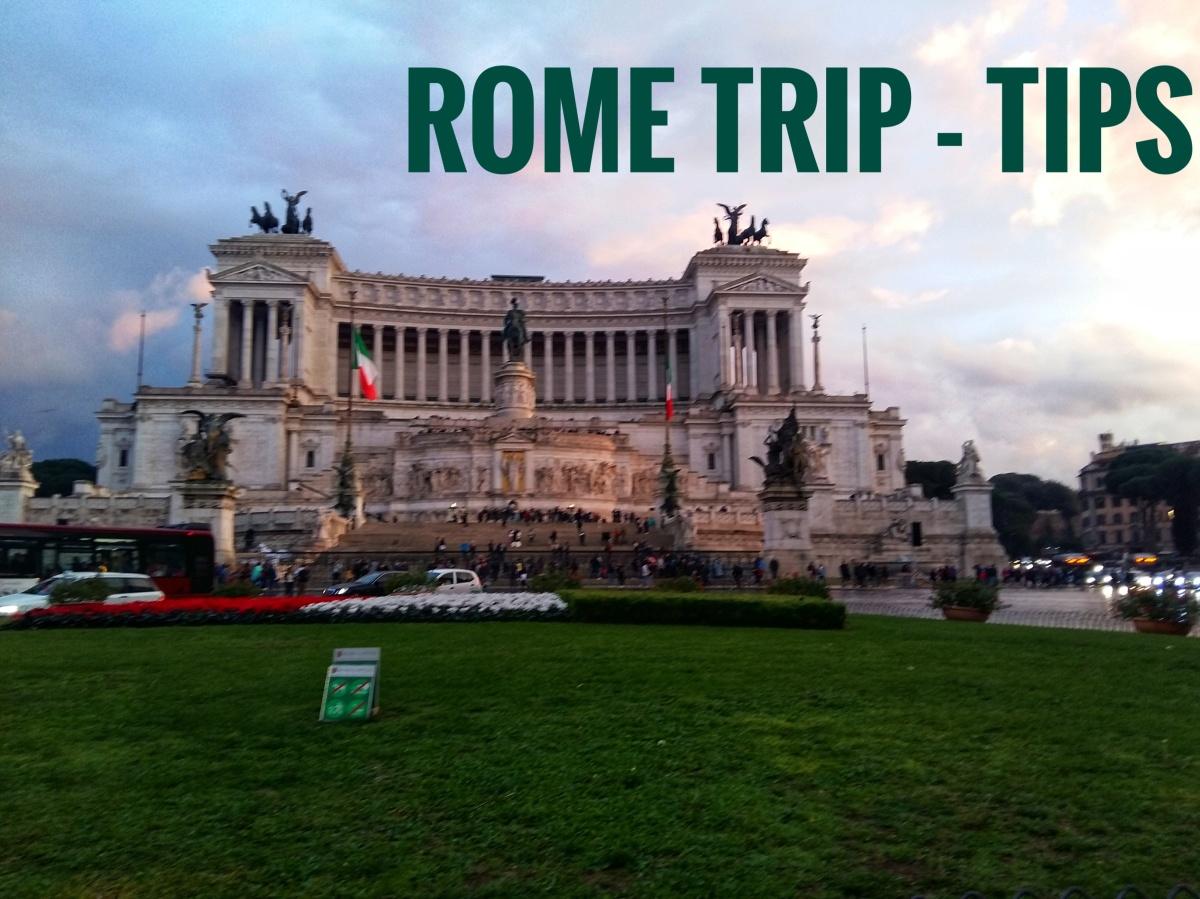 Rome trip - tips and tricks/Пътуване до Рим - съвети
