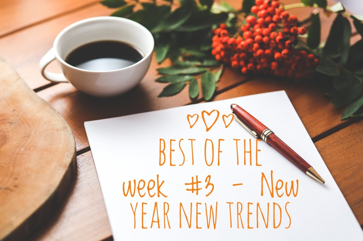 Best of the week #3 - Top trends for 2018