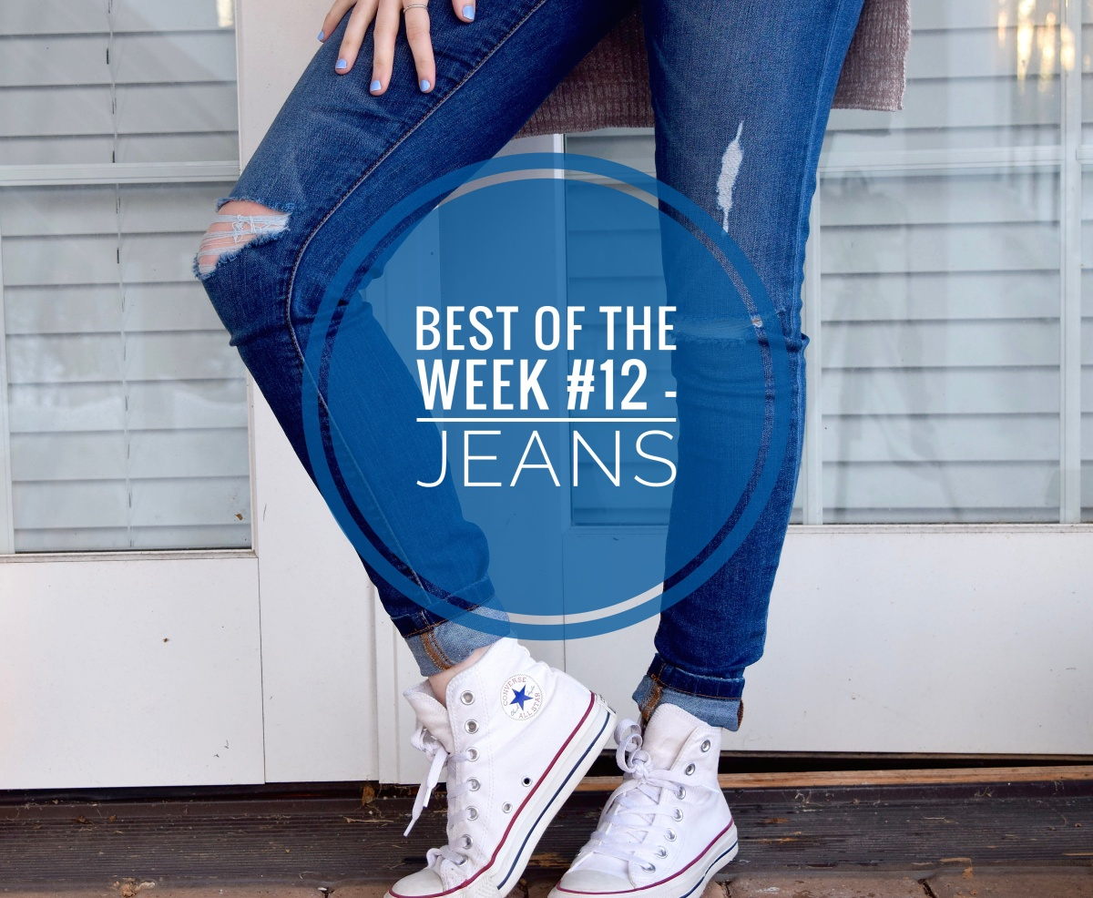 Best of the week #12 - Jeans